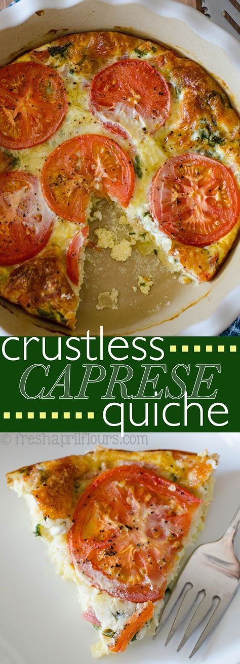 Gluten Free Crustless Caprese Quiche: A crustless, low-carb quiche bursting with flavorful basil, creamy mozzarella, and juicy tomatoes.