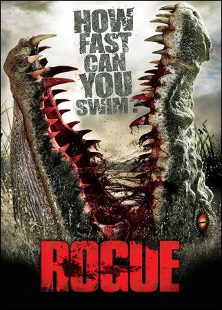 Rogue (2007) Cast:Michael Vartan, Radha Mitchell, Sam Worthington, John Jarratt and Mia Wasikowska Director: Greg McLean Nutshell: A trip to view the Saltwater Crocodiles ends up as a fight for survival