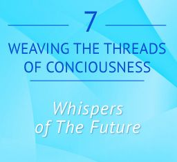 Call #7  Whispers of the Future