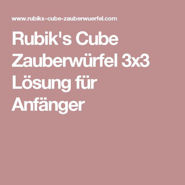 Rubik's Cube Zauberwürfel 3x3 Lösung für Anfänger