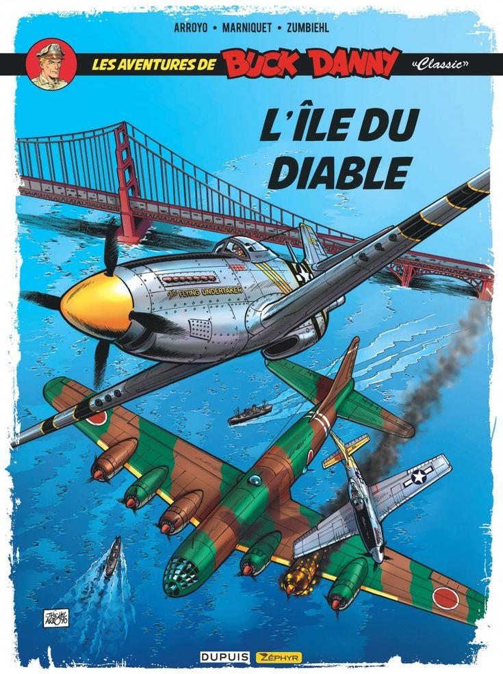 L'Île du diable est sortie, Buck Danny et Arroyo s'exposent de Paris à Bruxelles avant Opération Rideau de fer  https://www.ligneclaire.info/arroyo-marniquet-zumbiehl-49168.html
