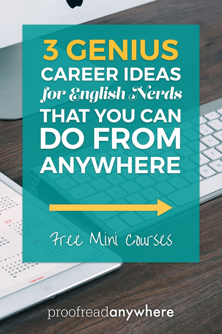 I want to use my word nerd skills to be location independent! Sign me up!