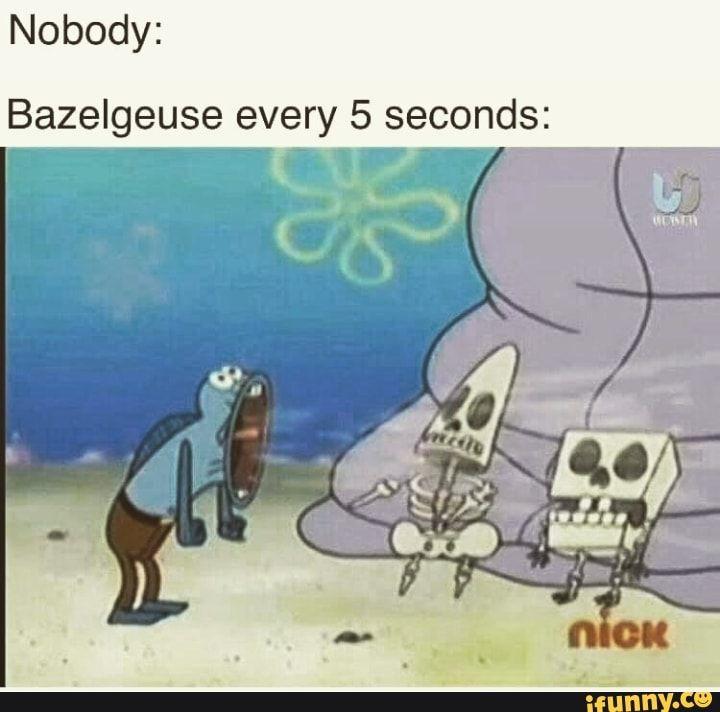 Bazelgeuse Meme
