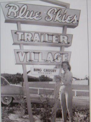 Blues Skies Trailer Village - Bing Crosby trailer park - Rancho Mirage, CA