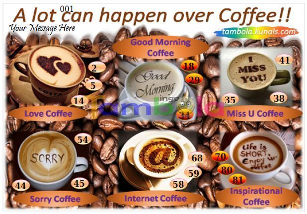 Coffee Anywhere 1 in 90 - 9x3 - 18 Cues format : Templates Tickets   Tambola Housie