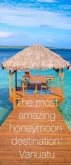 The most amazing honeymoon destination: Vanuatu