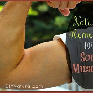 DIY Sore Muscle Relief: Home Remedies For Sore Muscles ~ Ease sore muscles naturally with these remedies. Sore muscles seem inevitable. Whether they're from sports injuries, a bad mattress or a recent decision to get active again, nobody likes them. Thankfully, there are many natural remedies for sore muscles to ease the pain.