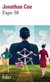 Un british dans le Bruxelles des années '50 ! — Ce roman de Jonathan Coe à pour cadre l