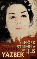 Att läsa romaner från andra kulturer har Göran alltid gillat, så nyfiket börjar han läsa En mörk strimma av ljus. Samar Yasbek är syrier och romanen utspelar sig i Damaskus innan det syriska inbördeskriget har brutit ut.