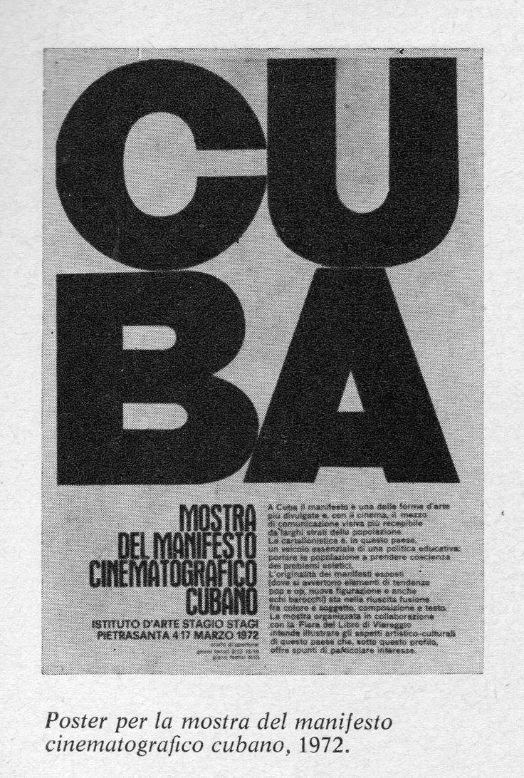 """Mostra di manifesti cubani di film, Pietrasanta 4/17 marzo 1972. Sede e organizzazione: Istituto statale d'arte """"Stagio Stagi"""". (Flora-Paoli 1977, p.279)"""