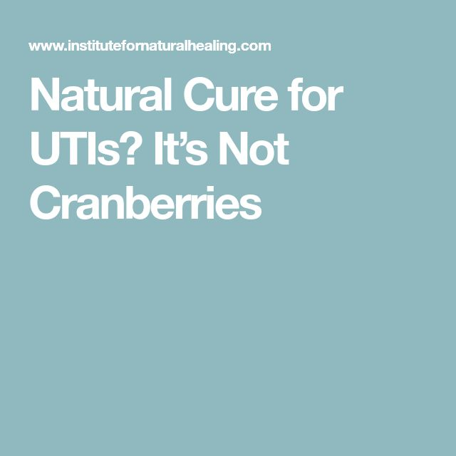 Natural Cure for UTIs? It's Not Cranberries