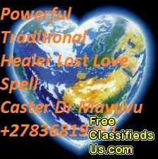 BEST POWERFUL TRADITIONAL LOST LOVE SPELL CASTER PSYCHIC  HEALER CALL  +27836819351USA