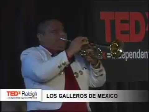 TEDxRaleigh - Los Galleros de Mexico Musica Mariachi - Musical Performance