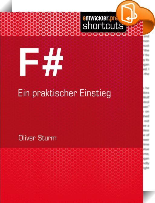 F#    ::  Mit Visual Studio 2010 hielt eine neue Programmiersprache in der .NET-Welt Einzug: F#. Das Stadium der Forschungssprache hat F# hinter sich gelassen und stellt Ihnen mit seinem hybriden Ansatz Möglichkeiten zur Verfügung, die weit über das Können anderer .NET-Sprachen hinausgehen. Die objektorientierte Welt ist sogar besser als in C# unterstützt und die funktionale Programmierung eröffnet in vielen Bereichen neue und effizientere Wege. Dieser shortcut basiert auf dem gleichna...