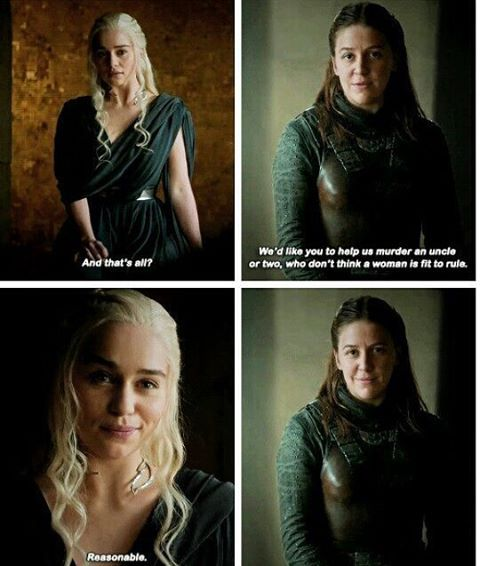 JUST. LOOK. AT. THEM.  The ship sails itself. Transcription: - And that's all ? - We'd like you to help us murder an  uncle or two, who don't think a woman is fit to rule. -Reasonable.  #OTP #Daenerys #DaenerysTargaryen #Targaryen #MotherOfDragrons #YaraGreyjoy #Greyjoy #YaraAndDaenerys #Daenera #Yaraenys #Lesbian #LesbianCouple #LGBT #Gay #Bi #Bisexual #Queen #Queens #BattleOfTheBastards #GameOfThrones #GoT #GoTSeason6 #Feminism #EmiliaClarke #GemmaWhelan #Ship #IShipIt