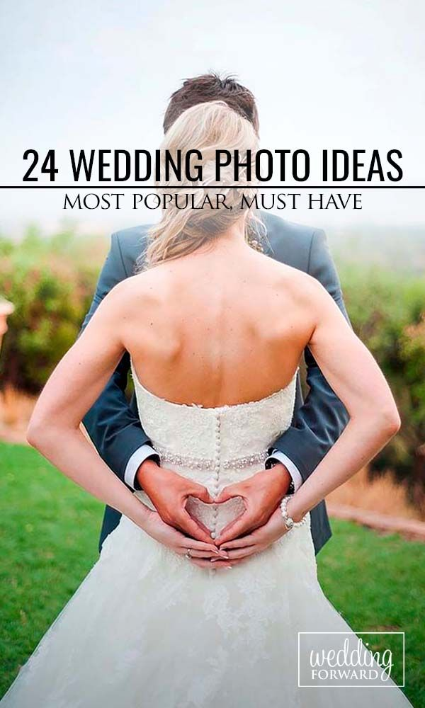 24 Popular Wedding Photo Ideas For Unforgettable Memories ❤ Your photographer…