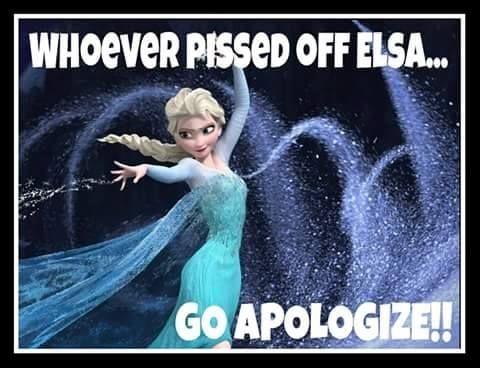Whoever pissed off Elsa......Go Apologize!! | Fun | Disney ...