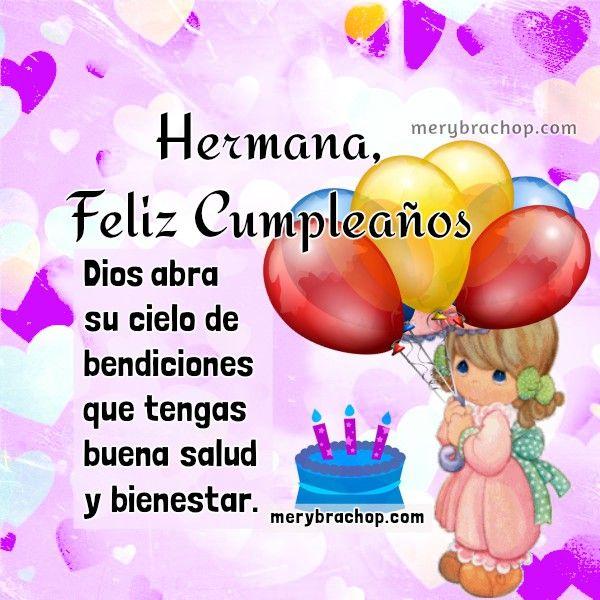 Frases en bonitas tarjetas de cumpleaños para hermana, saludos cortos de felicidades por cumple, imagen cristiana bendiciones hermana, felicidades por Mery Bracho