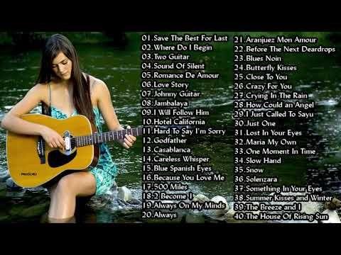 Beautiful Spanish Guitar Music - Top 50 Guitar Love Songs