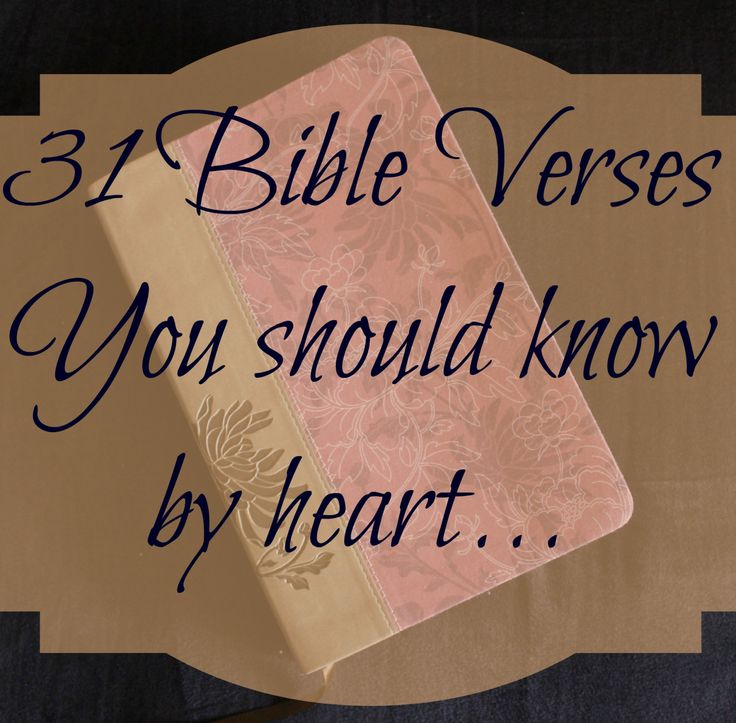 31 Bible Verses you should know by heart
