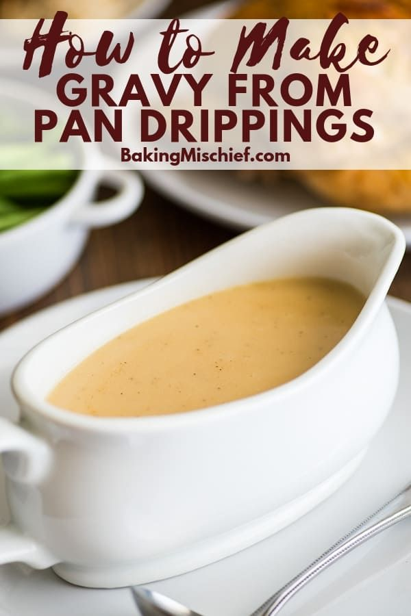 How To Make Gravy From Drippings Your Guide To Making The