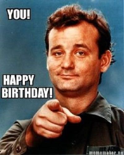 Bill Murray Birthday - Funny Happy Birthday Meme