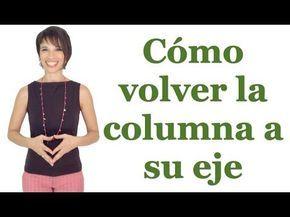 """Cómo """"enderezar"""" la columna (reduce la escoliosis) - Feldenkrais con Lea Kaufman - YouTube"""