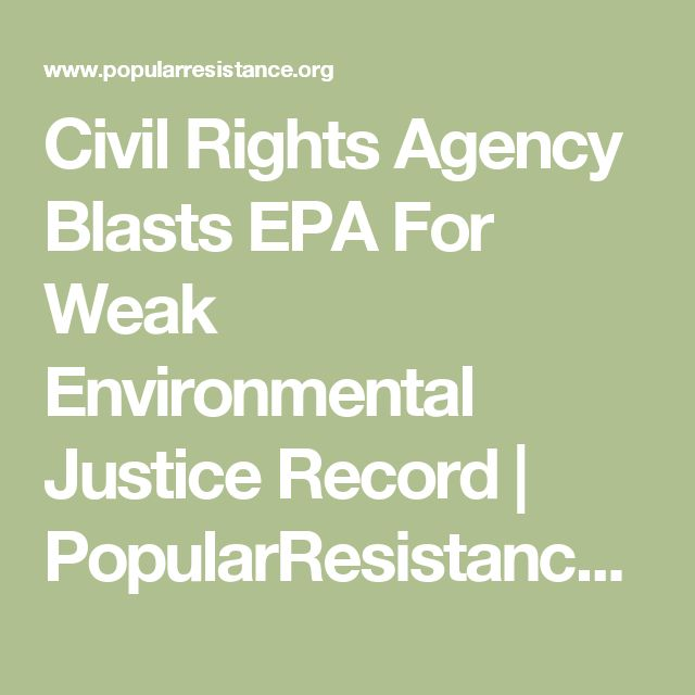 Civil Rights Agency Blasts EPA For Weak Environmental Justice Record | PopularResistance.Org