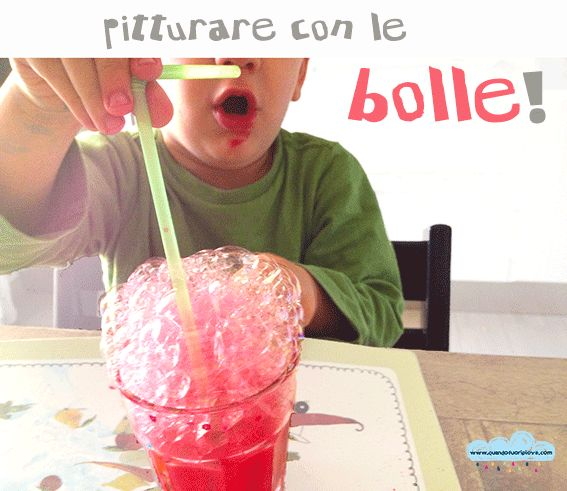 Pitturare con le bolle!  Paint with bubbles