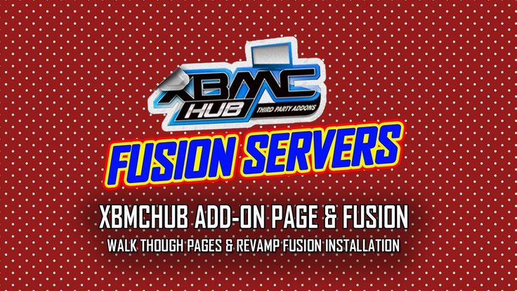 New Add-On Page For XBMCHUB & Revamp Fusion Servers