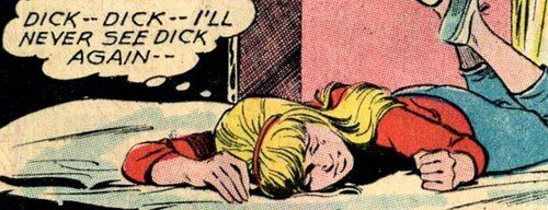 I'll never see Dick again!  - yeah I feel that way too