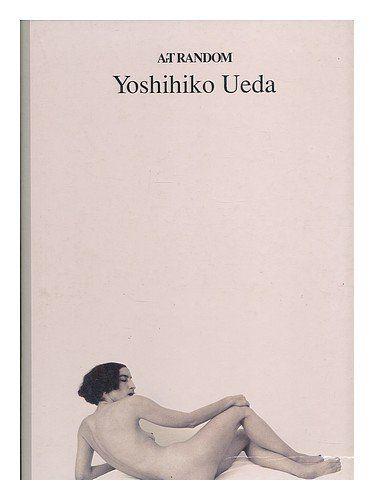 Yoshihiko Ueda (Art Random Series) by Kyoichi Tsuzuki