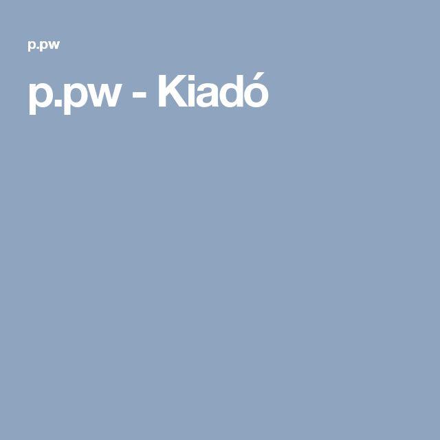 p.pw - Kiadó