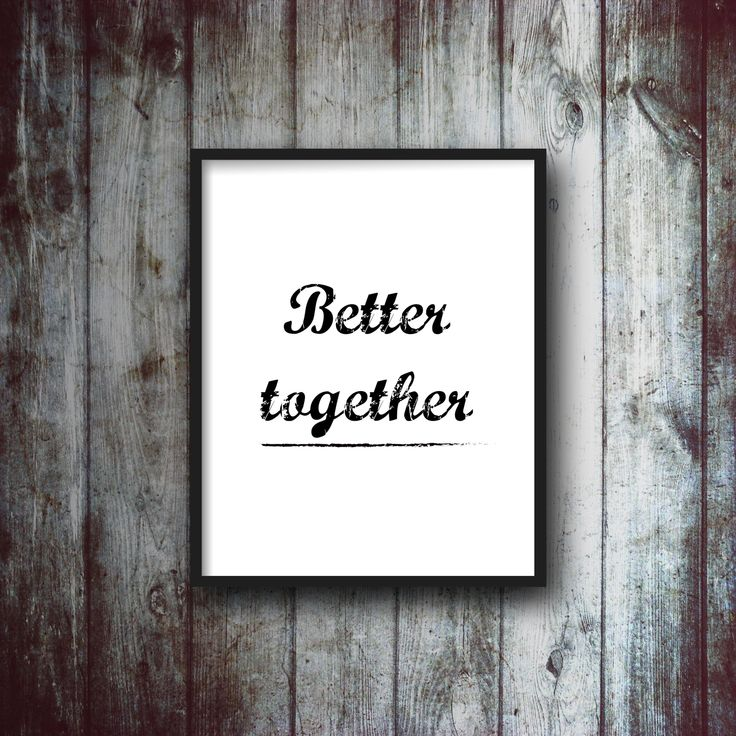 Better together quote sign country farmhouse quote sign