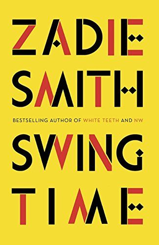 Swing Time by Zadie Smith - pre ordered mine today!!