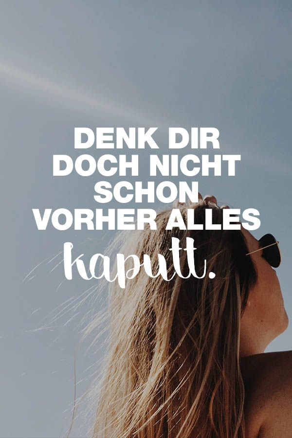 Visual Statements® Sprüche/ Zitate/ Quotes/ Motivation/ Denk Dir Doch Nicht