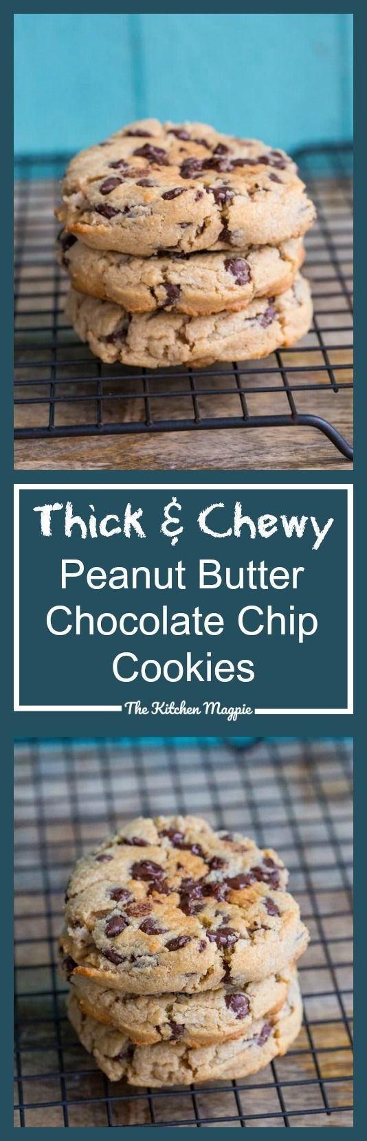 Thick & Chewy Peanut Butter Chocolate Chip Cookies - The Kitchen Magpie