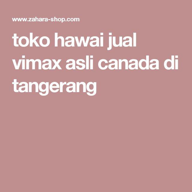 toko hawai jual vimax asli canada di tangerang