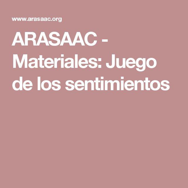 ARASAAC - Materiales: Juego de los sentimientos