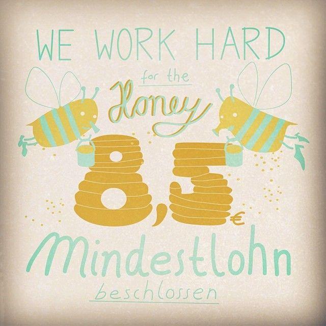 KW 27 BESCHLUSS IM BUNDESTAG Deutschland bekommt den Mindestlohn #honey #money #Mindestlohn #Bienen #illustration