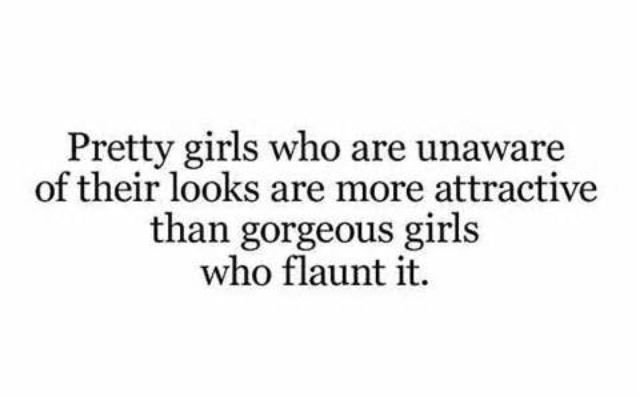 I find this true. Not fond of conceited people. You are not all that.