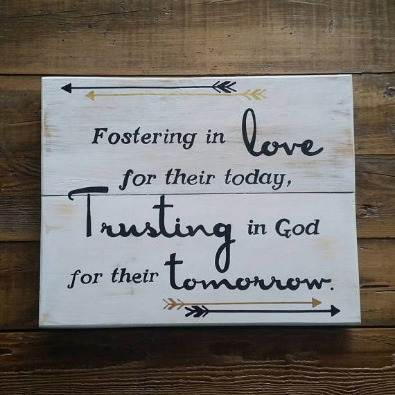 Foster care sign Fostering in love Foster Care Families