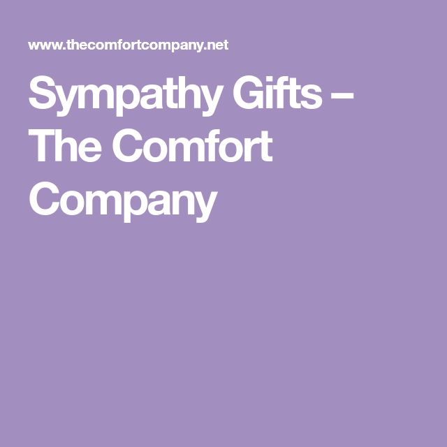 Sympathy Gifts – The Comfort Company