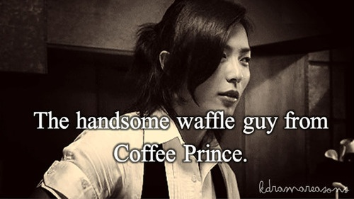 The handsome waffle guy from Coffee Prince....aka Kim Jae Wook. I watched him almost as much as the lead characters.