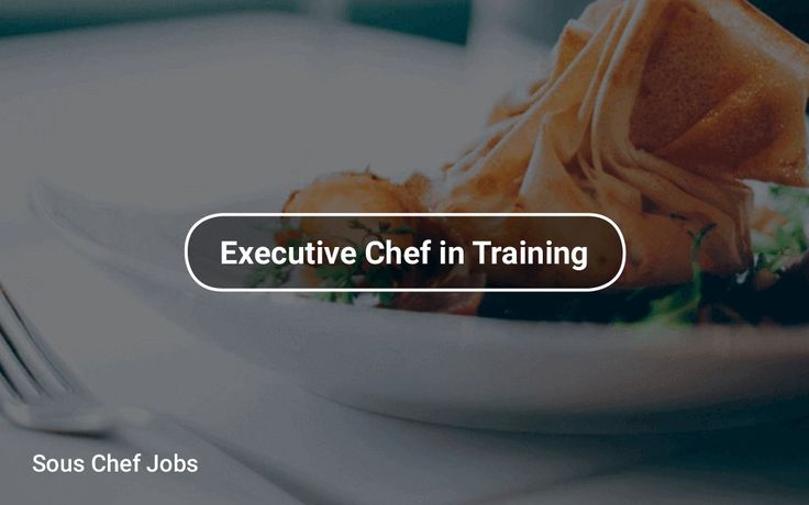 Sous Chef Jobs #EntryLevel https://tapwage.com/channel/executive-chef-in-training