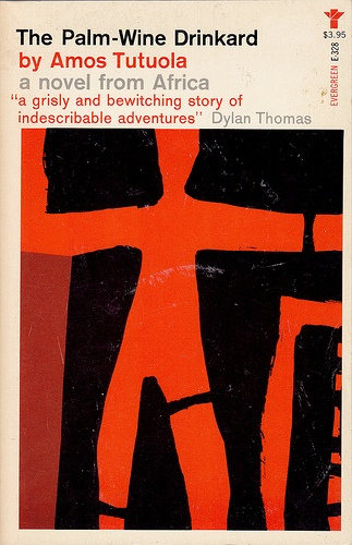 The Palm-Wine Drinkard by Amos Tutuola. Grove Press, 1962. Softcover edition. Cover design and illustration by Roy Kuhlman. www.roykuhlman.com