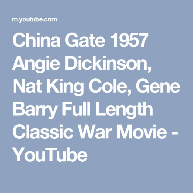 China Gate 1957 Angie Dickinson, Nat King Cole, Gene Barry Full Length Classic War Movie - YouTube