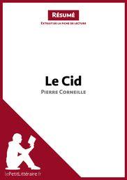 Pierre Corneille Le Cid Résumé