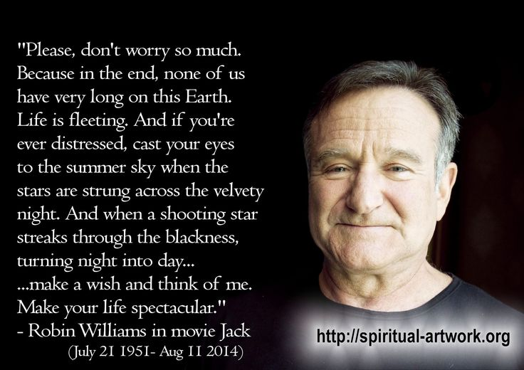 "One of the Most Touching Yet Devastating Robin Williams Tributes - great quote about life and death from ""Jack"""
