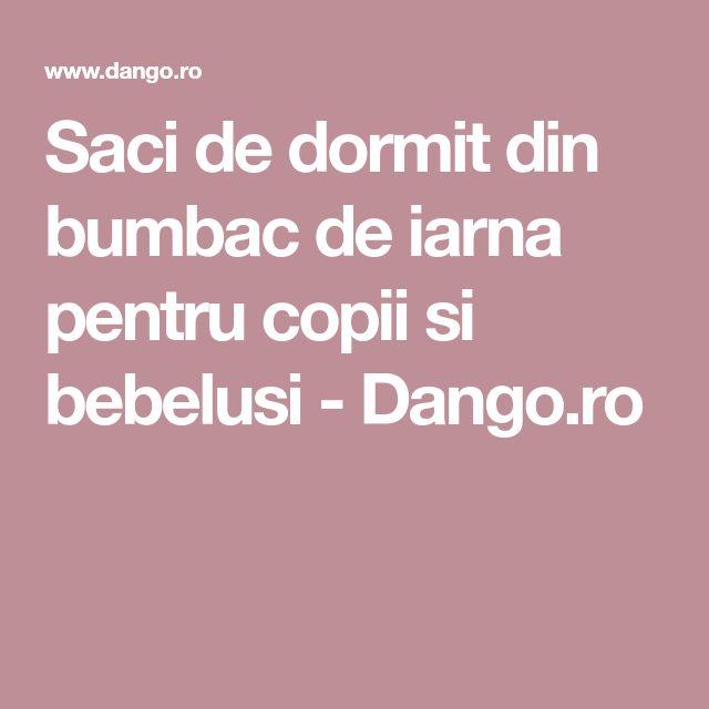 Saci de dormit din bumbac de iarna pentru copii si bebelusi - Dango.ro